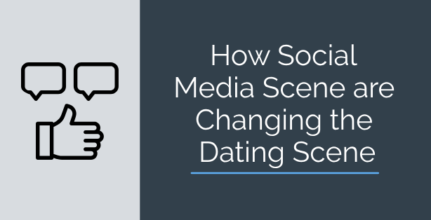 How Social Media are Changing the Dating Scene