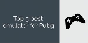 Top 5 best emulator for pubg :
