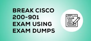 Break Cisco 200-901 Exam Using Exam Dumps