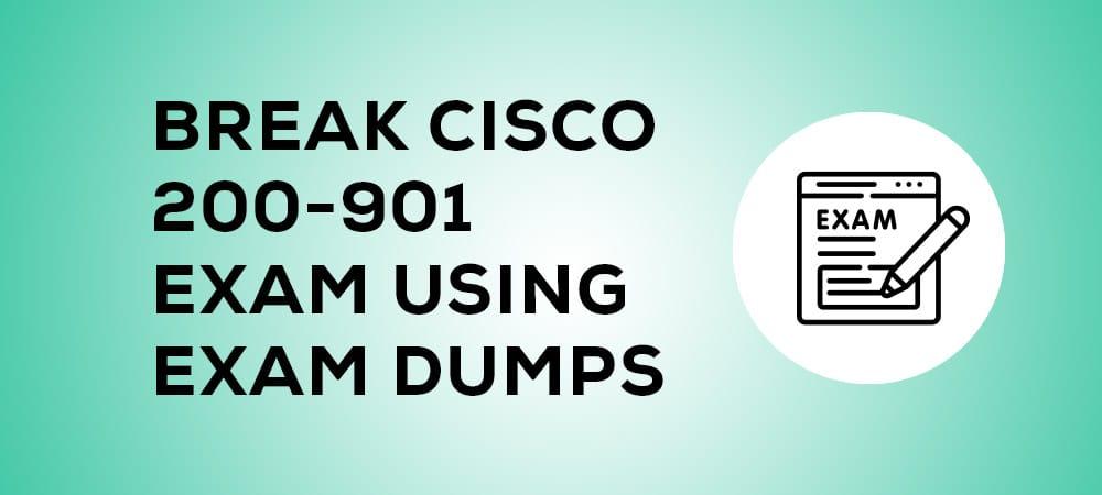 Break Cisco 200-901 Exam Using Exam Dumps